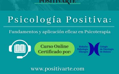 Curso Online Psicología Positiva: fundamentos y aplicación eficaz en Psicoterapia